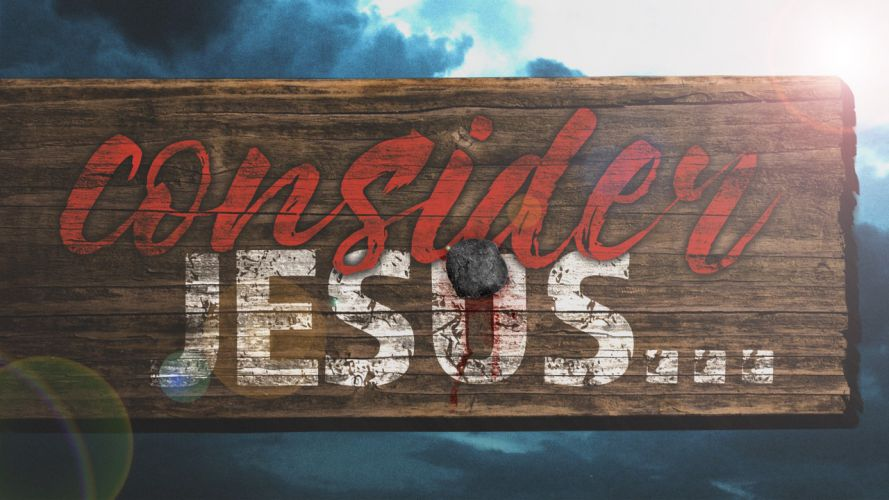 Consider Jesus YT